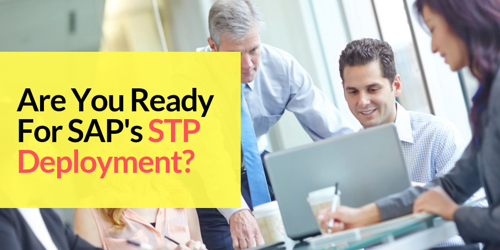 SpinifexIT blog Are you ready for saps stp deployment