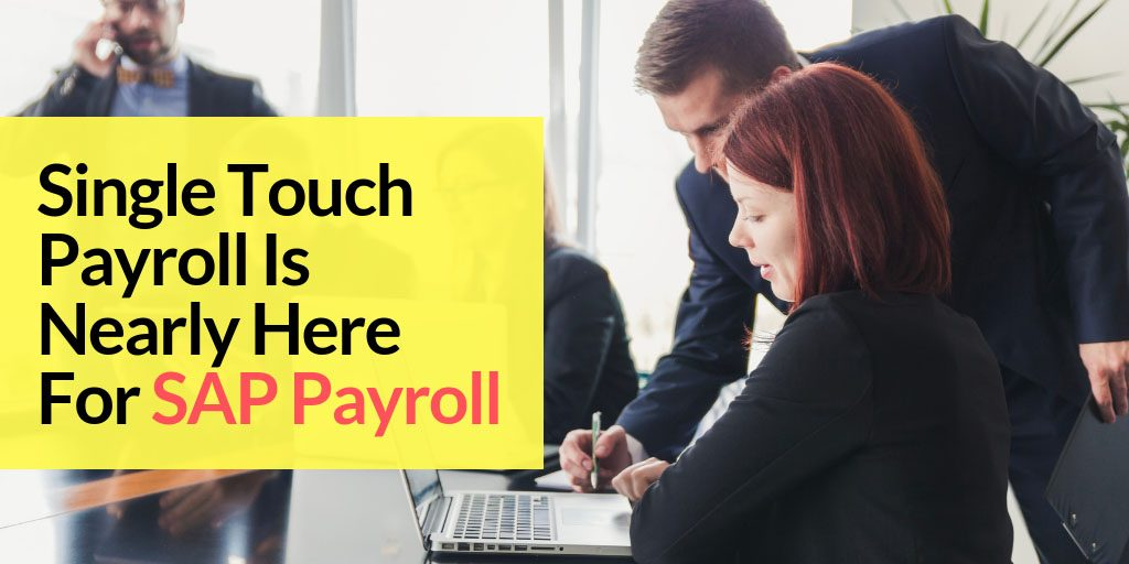 SpinifexIT blog single touch SAP payroll is here