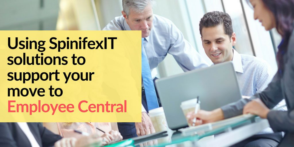 SpinifexIT blog solutions to support your move to employee central