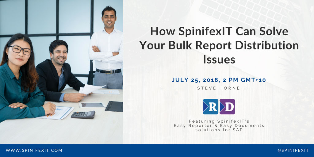 SpinifexIT can solve your bulk report distribution issues