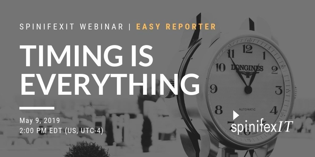 SpinifexIT webinar Easy reporter Timing is everything